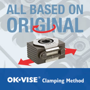 All Based On Original OK-VISE Clamping Method